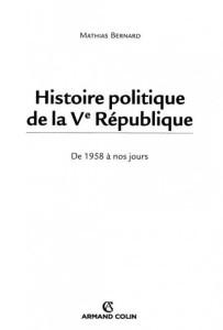 bernard,mathias-histoire_politique__de_la_ve_republique